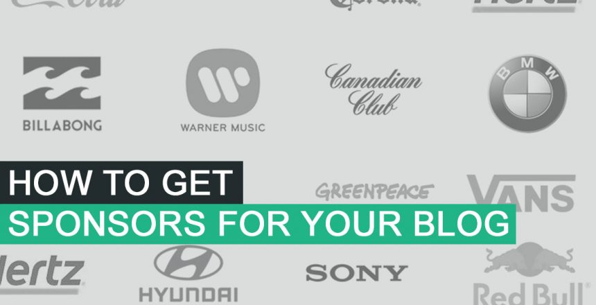 How To Get Sponsors For Your Blog